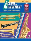 Accent on Achievement, Bk 1: Flute, Book & CD