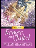 Manga Classics: Romeo and Juliet: Romeo and Juliet