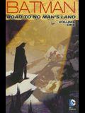 Batman: Road to No Man's Land, Volume 1