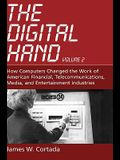 The Digital Hand, Volume 2: How Computers Changed the Work of American Financial, Telecommunications, Media, and Entertainment Industries