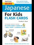 Tuttle More Japanese for Kids Flash Cards Kit: [includes 64 Flash Cards, Audio CD, Wall Chart & Learning Guide] [With CD (Audio)]