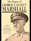 The Papers of George Catlett Marshall, 3: The Right Man for the Job, December 7, 1941-May 31, 1943