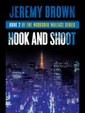 Hook and Shoot: Round 2 in the Woodshed Wallace Series