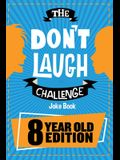 The Don't Laugh Challenge: 8 Year Old Edition