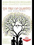 The Tree of Chastity and Other Plays