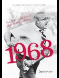 1968: The Year That Saved Ohio State Football: Celebrating the 50th Anniversary