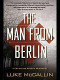 The Man from Berlin: A Gregor Reinhardt Novel