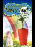 A Rabbit Named Happy Feet