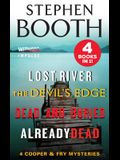 A Cooper and Fry Mystery Collection #4: Lost River, the Devil's Edge, Dead and Buried, and Already Dead