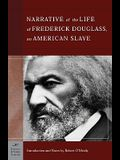 The Narrative of the Life of Frederick Douglass, an American Slave (Barnes & Noble Classics Series): An American Slave
