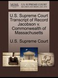 U.S. Supreme Court Transcript of Record Jacobson V. Commonwealth of Massachusetts