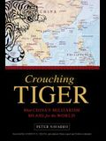 Crouching Tiger: What China's Militarism Means for the World