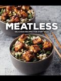 Meatless: Delicious Recipes for Every Meal