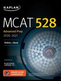 MCAT 528 Advanced Prep 2021â 2022: Online + Book