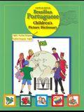 Brazilian Portuguese-English/English-Brazilian Portuguese Children's Picture Dictionary