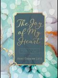 The Joy of My Heart: Meditating Daily on God's Word