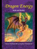 Dragon Energy: Myth and Reality