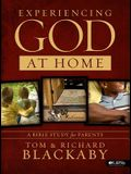 Experiencing God at Home: A Bible Study for Parents (Bible Study Book)