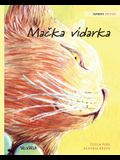 Mačka vidarka: Serbian Edition of The Healer Cat