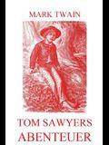 Tom Sawyers Abenteuer: Illustrierte Ausgabe