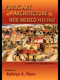 Public Art and Architecture in New Mexico, 1933-1943 (Softcover)