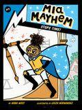 MIA Mayhem Stops Time!: #5