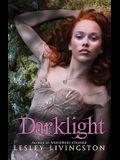 Darklight (Wondrous Strange, Book 2)