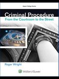 Criminal Procedure: From the Courtroom to the Street