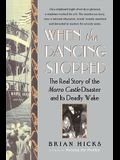 When the Dancing Stopped: The Real Story of the Morro Castle Disaster and Its Deadly Wake