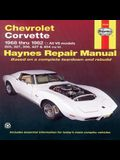 Chevrolet Corvette 1968 Thru 1982 Haynes Repair Manual: All V8 Models, 305, 327, 350, 427, 454