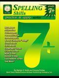 Spelling Skills Practice & Apply: Grades 7+