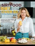 Sirtfood Diet Over 50: A 3-Phase Guide for Women Uncover Your Happy Weight Despite Menopause and Hormonal Imbalance