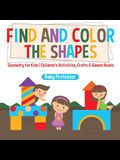 Find and Color the Shapes: Geometry for Kids - Children's Activities, Crafts & Games Books