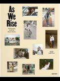 As We Rise: Contemporary Photography from the Black Atlantic