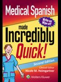 Medical Spanish Made Incredibly Quick