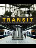 Transit: The Story of Public Transportation in the Puget Sound Region