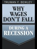 Why Wages Don't Fall During a Recession