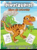 Dinosaurios Libro De Colorear: Maravilloso libro para colorear de dinosaurios, edades 2-4,4-8, con divertidas y grandes ilustraciones.