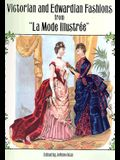 Victorian and Edwardian Fashions from la Mode Illustrée