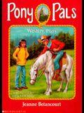 Western Pony (Pony Pals #22)