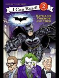 Dark Knight: Batman's Friends and Foes, The (I Can Read - Level 2 (Quality))