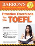 Practice Exercises for the TOEFL: Test of English as a Foreign Language