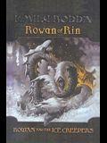Rowan and the Ice Creepers
