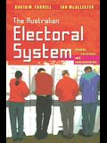 The Australian Electoral System: Origins, Variations and Consequences