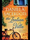 The Italian Villa: An emotional and absolutely gripping WW2 historical romance