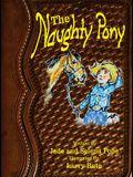 The Naughty Pony