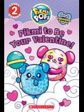 Pikmi to Be Your Valentine!