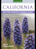 California Getting Started Garden Guide: Grow the Best Flowers, Shrubs, Trees, Vines & Groundcovers