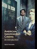 American Independent Cinema: An Introduction