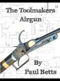 The Toolmakers Airgun